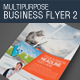 Multipurpose Business Flyer 2 - GraphicRiver Item for Sale