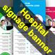 Hospital Promotion Signage Banner - GraphicRiver Item for Sale