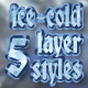 5 Ice-Cold Layer Styles - GraphicRiver Item for Sale