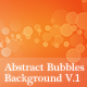 Abstract Bubbles Background V.1 - GraphicRiver Item for Sale