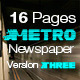 16 Pages Metro Newspaper Version Three - GraphicRiver Item for Sale