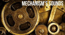 mechanism's sounds