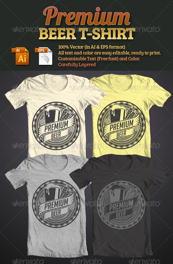 Premium Beer T-Shirt - T-Shirts