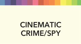 Sort By Genre-Cinematic Crime/Spy