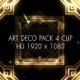็HD Art Deco Gastby Pack 4 Clips - VideoHive Item for Sale