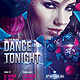 Dance Tonight Party Flyer - GraphicRiver Item for Sale