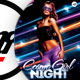 Cosmo Girl Night Flyer Template - GraphicRiver Item for Sale