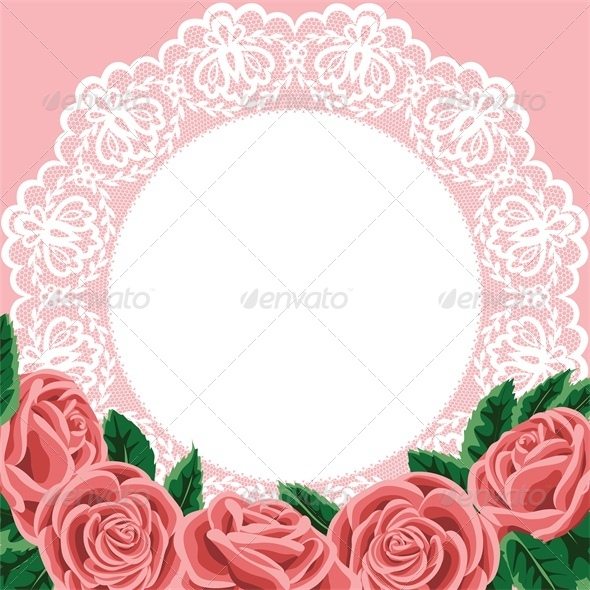 Invitation Greeting Card with Lace and Roses - Backgrounds Decorative