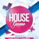 House Game Party Flyer - GraphicRiver Item for Sale