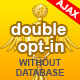 Ajax Double Opt-In Form without Database