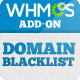 Domains Blacklist - WHMCS ADDON - CodeCanyon Item for Sale