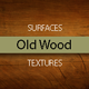 Old Wood Surfaces Texture Backgrounds - GraphicRiver Item for Sale