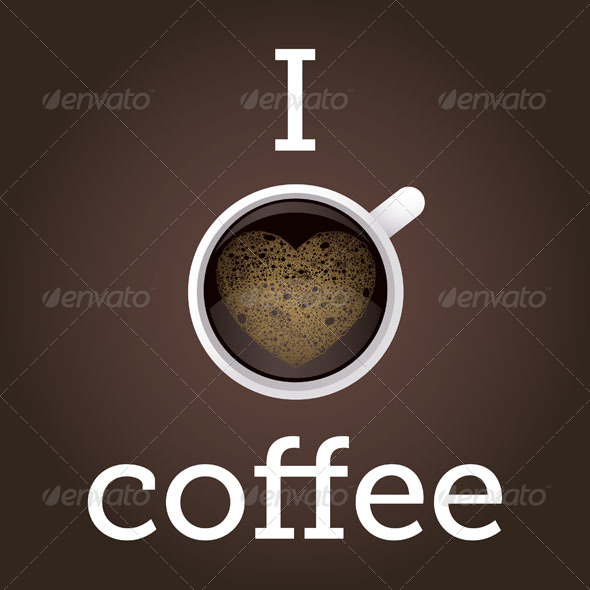 I Love Coffee Poster - Food Objects