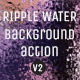 Ripple Water Background Action Set V2 - GraphicRiver Item for Sale