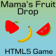 HTML5 Game Mama's Fruit Drop - CodeCanyon Item for Sale