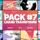 Liquid Transitions Pack 07 | Motion Graphics Pack - VideoHive Item for Sale