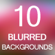 10 Blurred Backgrounds vol 2 - GraphicRiver Item for Sale