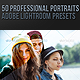 50 Professional Portraits Lightroom Presets - GraphicRiver Item for Sale