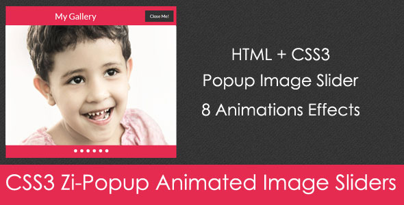 CSS3 Zi-Popup Animated Image Sliders - CodeCanyon Item for Sale