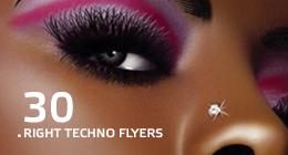 30 Right Techno Flyers