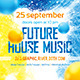 Future House Music Flyer - GraphicRiver Item for Sale