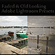 10 Faded & Old Looking Adobe Lightroom Presets - GraphicRiver Item for Sale