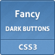 Fancy Dark Css3 Buttons - CodeCanyon Item for Sale