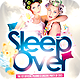 Sleep Over Party Flyer Template - GraphicRiver Item for Sale