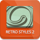 Retro And Vintage Styles 2 - GraphicRiver Item for Sale