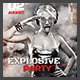 Explosive Party Flyer - GraphicRiver Item for Sale