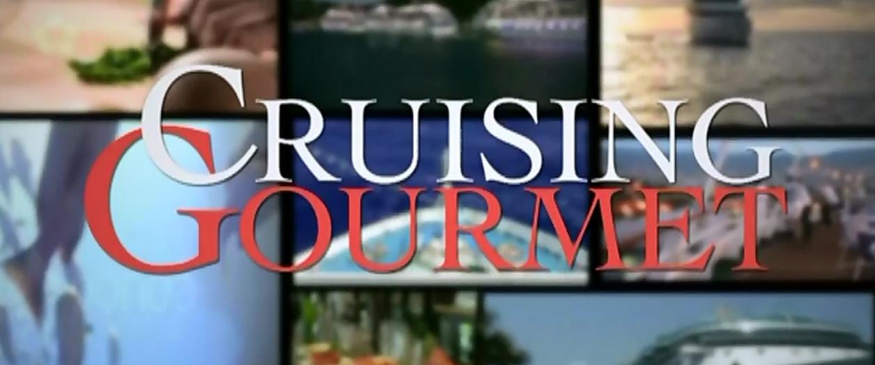 Cruising Gourmet TV