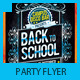 Chalkboard Back To School Party Flyer - GraphicRiver Item for Sale