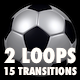 Soccer Ball Kit - 2 Loops + 15 Transitions - VideoHive Item for Sale