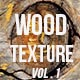 Wood Texture Backround vol. 1 - GraphicRiver Item for Sale