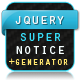 jQuery Super Notice - CodeCanyon Item for Sale