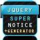 jQuery Super Notice