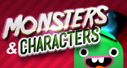 Monsters & Characters!