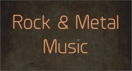 Rock & Metal Music