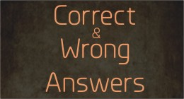 Correct and Wrong Answers