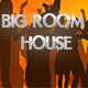 Big Room House Episode