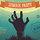 Halloween Zombie Party Poster - GraphicRiver Item for Sale