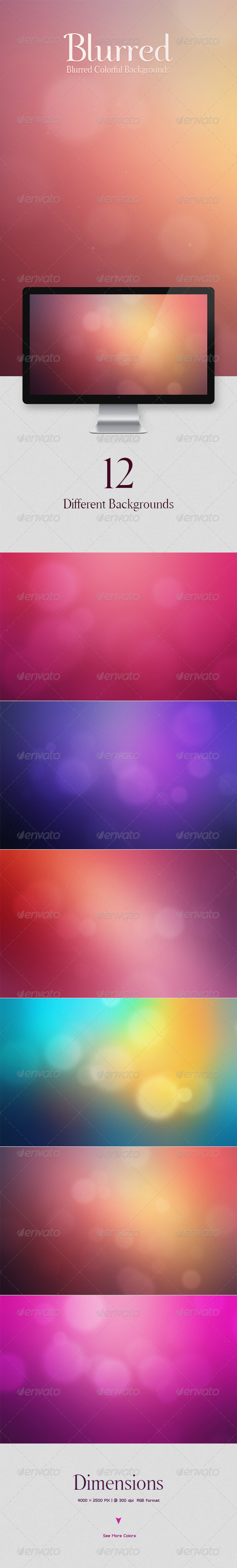 Blurred Colorful Backgrounds - Abstract Backgrounds