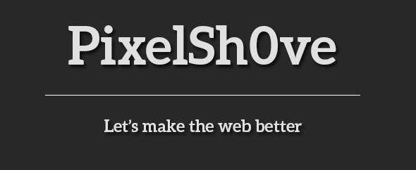 Pixelshove