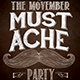 The Movember Mustache Party - GraphicRiver Item for Sale
