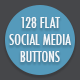 128 Flat Social Media Buttons - GraphicRiver Item for Sale