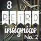 8 Retro Insignias - Collection 2 - GraphicRiver Item for Sale