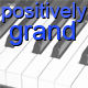 Positively Grand