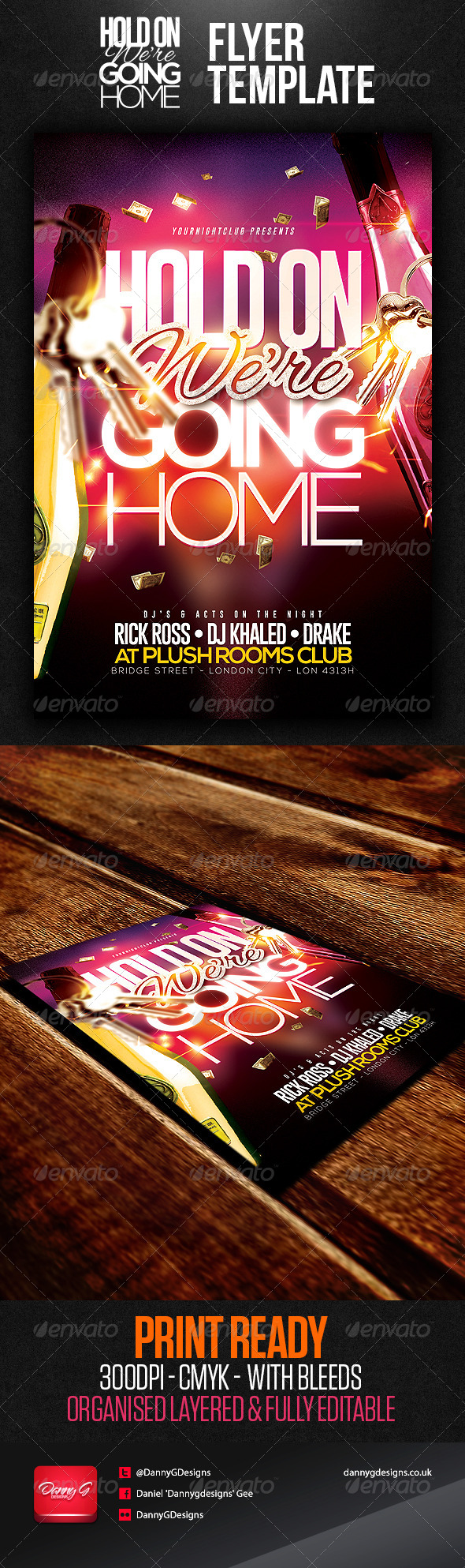 Hold On We're Going Home Flyer Template - Clubs & Parties Events