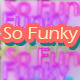 So Funky - AudioJungle Item for Sale