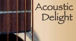 Acoustic Delight